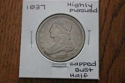 1837   Highly Pursued   Capped Bust Half Dollar