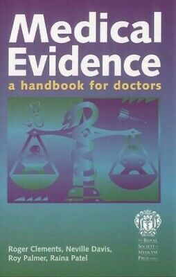 Medical Evidence: A Handbook for Doctors by Patel, Raina Paperback Book The
