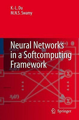 Neural Networks in a Softcomputing Framework by Swamy, M.N.S. Paperback Book The