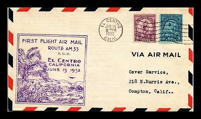 Dr Jim Stamps Us Cover First Flight Am 33 El Centro Compton Air Mail 1932