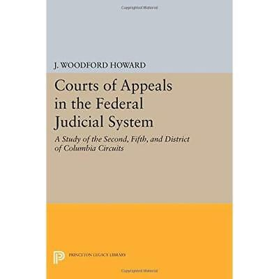 Courts of Appeals in the Federal Judicial System: A Stu - Paperback NEW J. Woodf