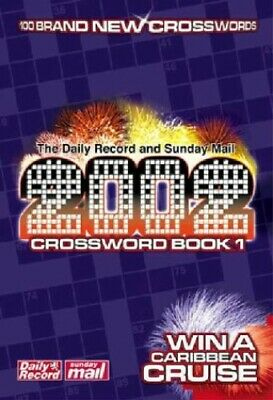 The Daily Record and Sunday Mail's Crossword Book 2002: v. 1 Paperback Book The