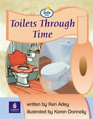 Toilets through Time: Info Trail Emergent Stage (L... by Coles, Martin Paperback