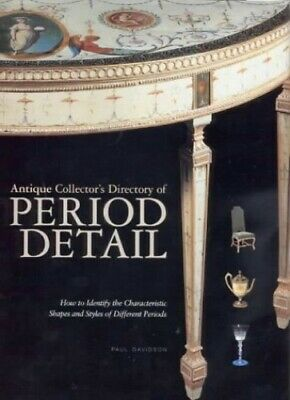 Antique Collector's Directory of Period Detail by Davidson, Paul Hardback Book