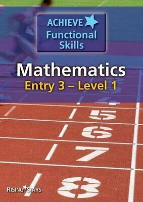 Achieve Functional Skills: Mathematics - Entry 3 to Leve... by Various Paperback