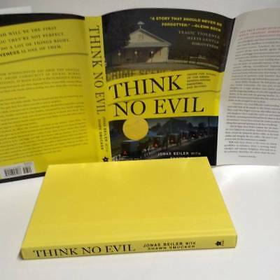 Think No Evil: Inside the Story of the Amish Schoolhouse Shooting Signed