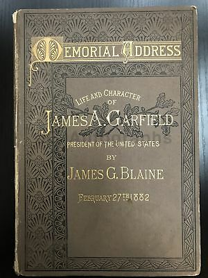 James Garfield - Memorial Address Hardcover Book, 1882 - 87 Pages
