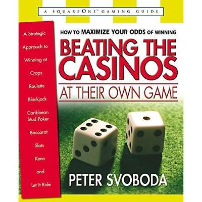 Beating the Casinos at Their Own Game: A Strategic Appr - Paperback NEW Svoboda,