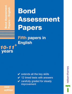 Bond Assessment Papers: Fifth Papers in English 10-11+, J. M. Bond, Sarah Lindsa