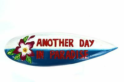 """20"""" Another Day Paradise Wooden Surfboard Sign Wall Tiki Bar Tropical Island"""
