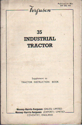 Original Ferguson FE-35 Industrial Tractor Supplement Operator Instruction Book