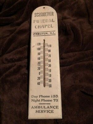 Antique advertising Thermometer Schroeder Funeral Chapel  Chester, IL