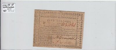 $5 1778 Colonial Currency North Carolina