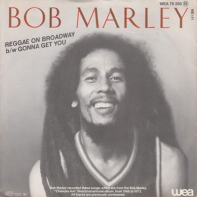 """7""""-   Bob Marley And The Wailers = Reggae On Broadway / Gonna Get You"""