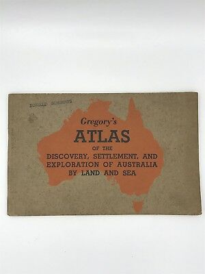 Gregory's Atlas of The Discovery, Settlement, and Exploration of Australia 1939