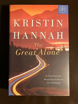 The Great Alone by Kristin Hannah, Feb. 2018 BOTM, Book Of The Month, Like New