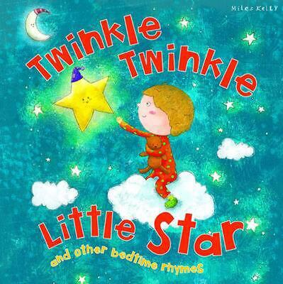 My Rhyme Time: Twinkle Twinkle Little Star by Miles Kelly Paperback Book Free Sh