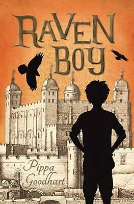 Raven Boy: A Tale of the Great Fire of London by Pippa Goodhart (English) Paperb