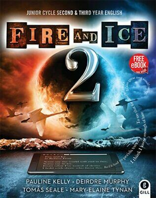 Fire and Ice Book 2: Junior Cycle Second & Third Year E... by Tynan, Mary-Elaine