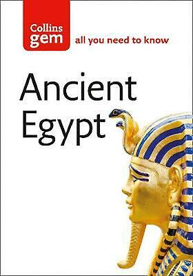 Collins Gem Ancient Egypt: From Mummies and Magic to the Nile and Nefertiti by D
