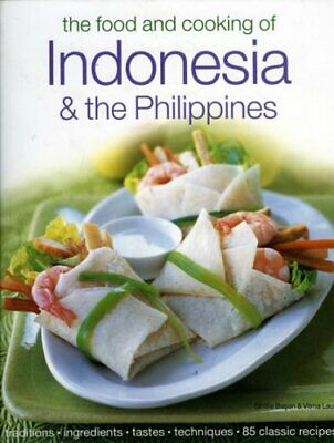 The Food and Cooking of Indonesia and the Philippines... by Laus, Vilma Hardback