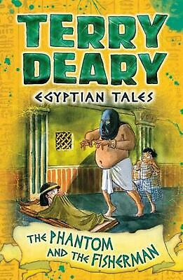Egyptian Tales: the Phantom of the Nile by Terry Deary Paperback Book Free Shipp