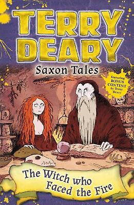 Saxon Tales: the Witch Who Faced the Fire by Terry Deary Paperback Book Free Shi
