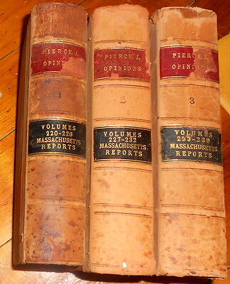Opinions Of Justice Edward P. Pierce : Mass Supreme Court 1914-1937 : 3 Volumes