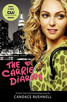 The Carrie Diaries TV Tie-In Edition by Bushnell, Candace Book The Fast Free