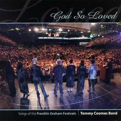 Tommy Coomes Band-God So Loved CD NEW
