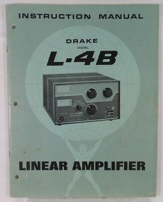 RL Drake L-4B  Original Manual is Excellent Condition