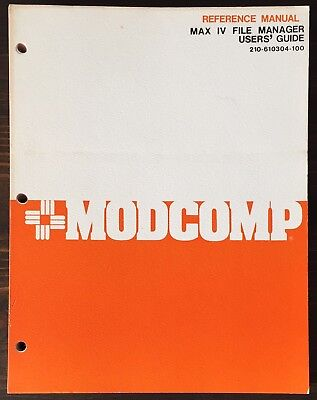 ModComp MAX IV File Manager User's Guide 1979