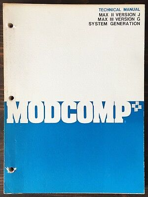 ModComp MAX II and MAX III System Generation 1976