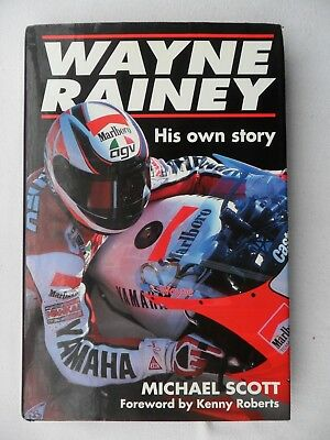 WAYNE RAINEY, His Own Story. Michael Scott 1998 Hardback