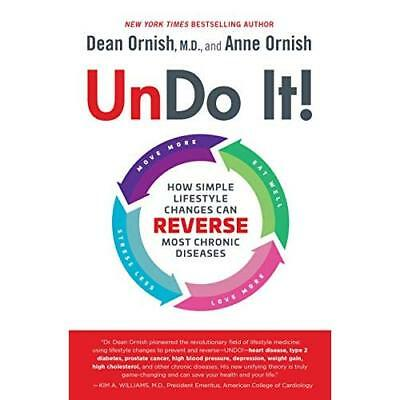 Undo It!: How Simple Lifestyle Changes Can Reverse Most - Hardcover NEW Ornish,