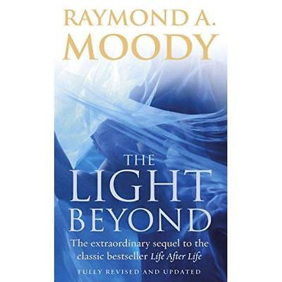 The Light Beyond: The Extraordinary Sequel to the Class - Paperback NEW Moody, R
