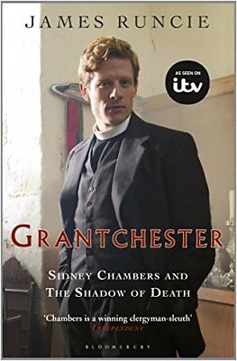 Sidney Chambers and the Shadow of Death (Grantchester) By James Runcie