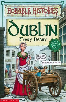 Dublin (Horrible Histories) By Terry Deary