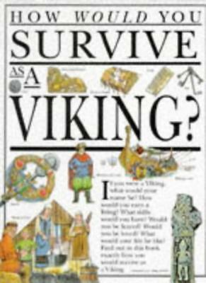 How Would You Survive as a Viking? By Jacqueline Morley. 9780749610883
