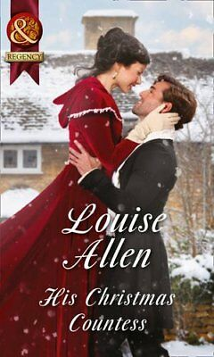 His Christmas Countess (Mills & Boon Historical) By Louise Allen