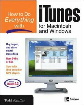 How to Do Everything with Itunes for Macintosh and Windows Paperback Book The