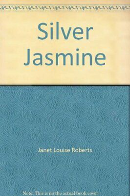 Silver Jasmine by Roberts, Janet Louise Paperback Book The Cheap Fast Free Post