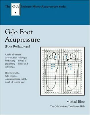 How to Heal Yourself Using Foot Acupressure: Foot Reflexolo... by Blate, Michael
