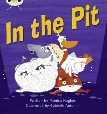 Bug Club Phonics Bug Set 04 In the Pit by Hughes, Monica Paperback Book The