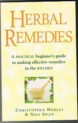 Herbal Remedies By Christopher; Shaw Hedley