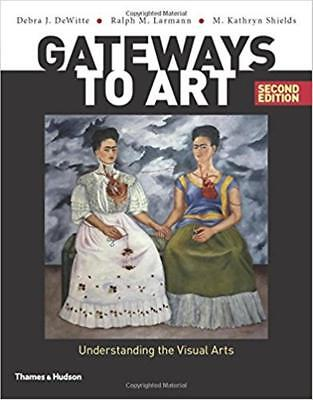 Gateways to art: Understanding the Visual Arts 2nd edition EB00K