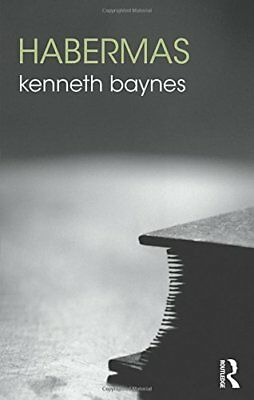 Habermas (The Routledge Philosophers) by Baynes, Kenneth Book The Cheap Fast