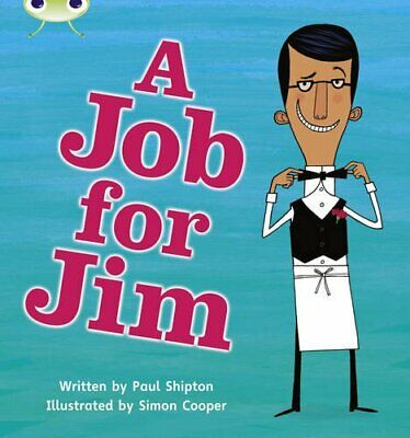 Bug Club Phonics Bug Set 12 A Job for Jim by Shipton, Paul Paperback Book The