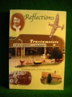 Reflections by George, Hows Hardback Book The Cheap Fast Free Post