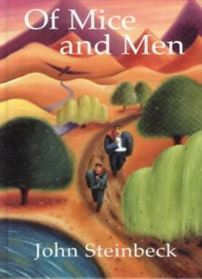 Of Mice and Men: with Notes (Longman literature: Steinbeck) By John Steinbeck,